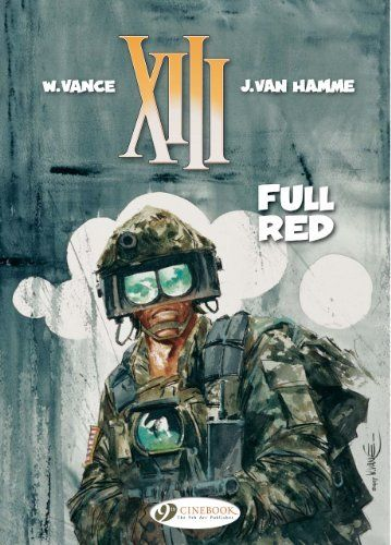 Full Red: XIII Vol. 5 (XIII (Cinebook)) by Jean Van Hamme. $10.16. Author: Jean Van Hamme. Series - XIII (Cinebook) (Book 5). Reading level: Ages 15 and up. Publication: April 16, 2011. Publisher: Cinebook, Ltd; Fifth or Later Edition edition (April 16, 2011). Save 15% Off!