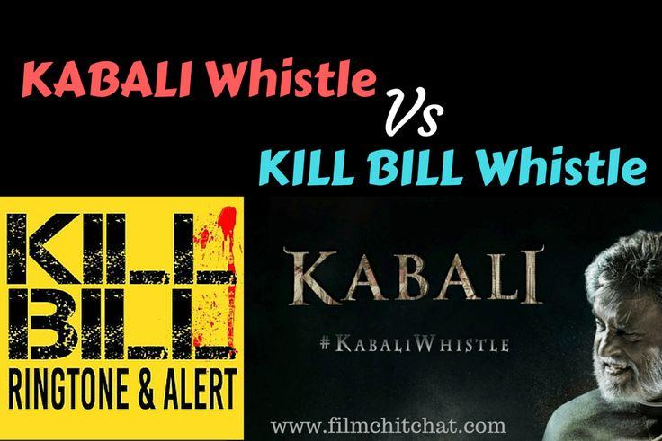 Kabali Whistle Theme Ringtone Vs Kill Bill Whistle Theme Ringtone. Do they have any similarities