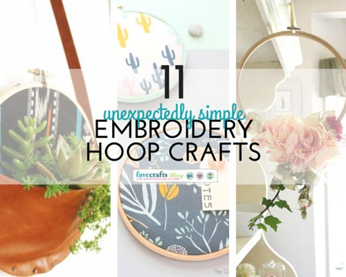 11 Unexpectedly Simple Embroidery Hoop Crafts - How to use embroidery hoops to make happy home decor ideas.