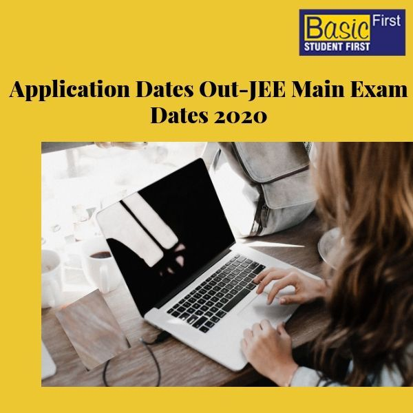 Iit Jee Mains 2020 Application Dates Out Syllabus Of Iit Jee Mains And Advance Physical Chemistry Previous Year Question Paper Exam