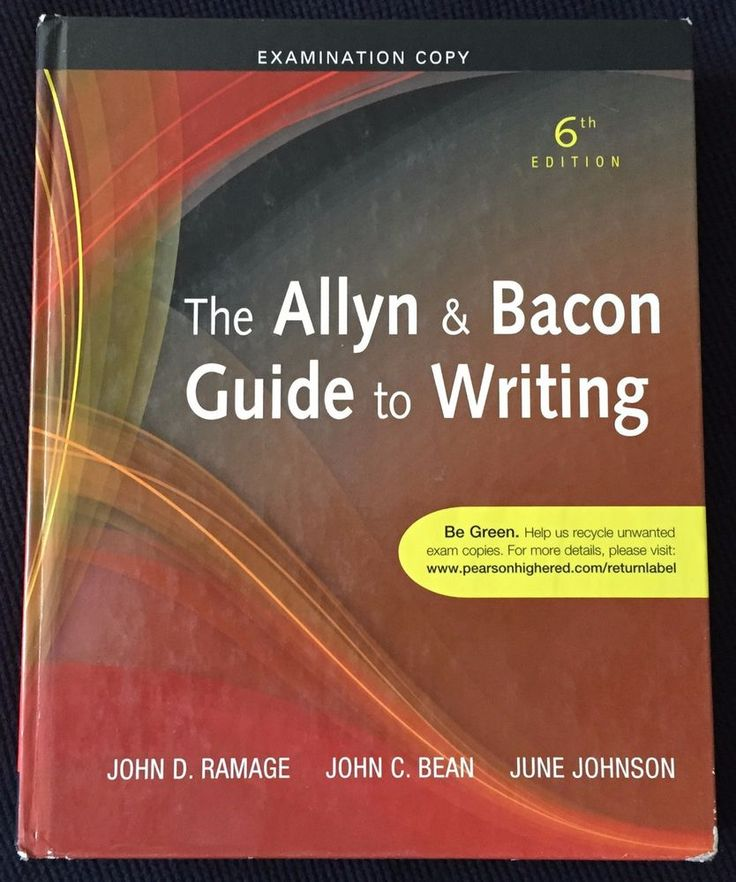 Allyn & Bacon Guide to Writing 6th Ed John Ramage et al © 2012 Pearson Education