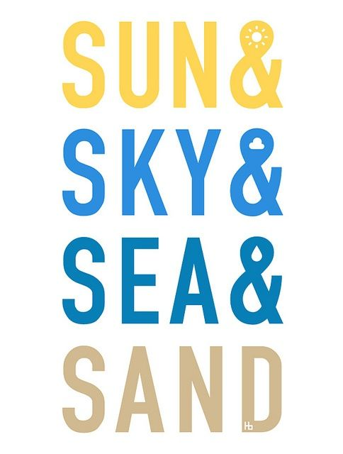 Sun, sky, sea, and sand