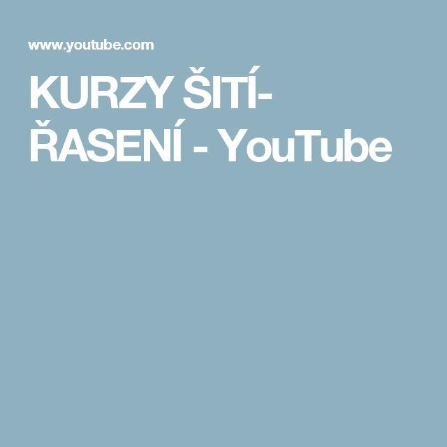 KURZY ŠITÍ- ŘASENÍ - YouTube