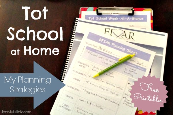 How I Plan for Tot School at Home + Free Planning Printables (BFIAR and general Tot School)