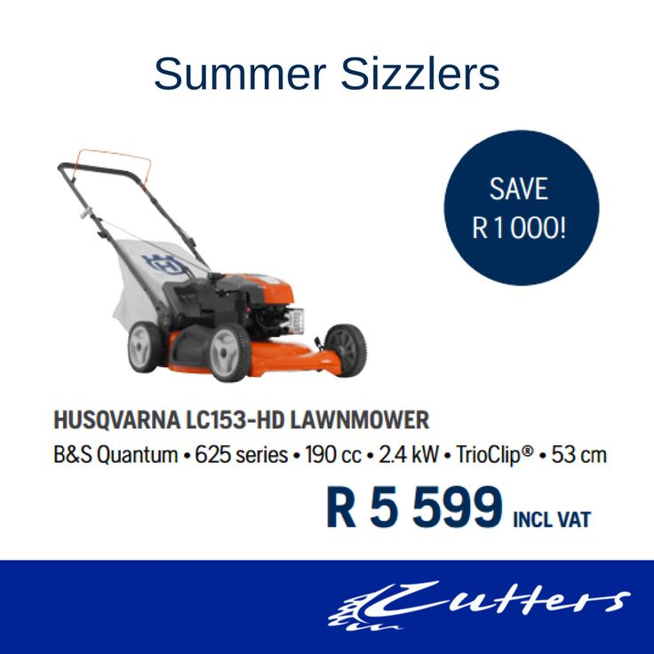 ** Summer Sizzlers ** Husqvarna LC153-HD Lawnmower R5 599 incl vat.