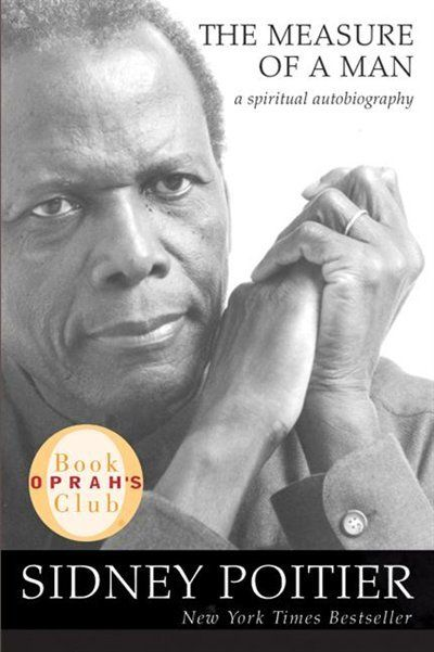 The Measure Of A Man: A Spiritual Autobiography: (Oprah's Book Club)