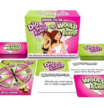 Did You Ever? vs. Would You Ever? Bride Game - a great game for a bachelorette slumber party!
