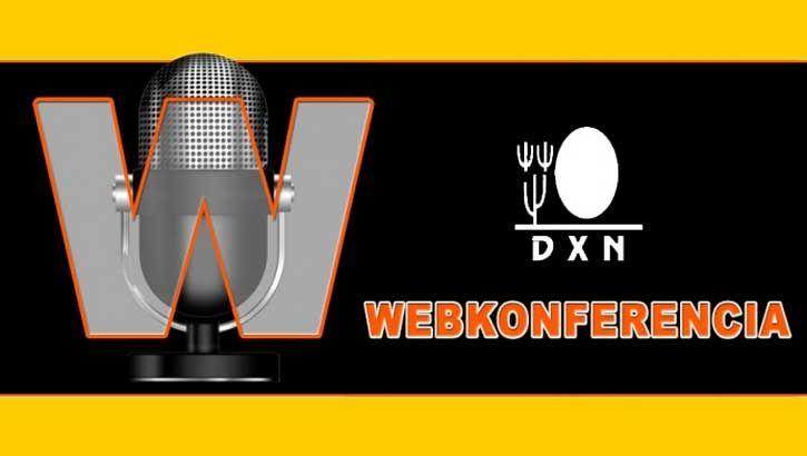 DXN webkonferencia csütörtökön. Minden regisztrált tagot szeretettel várunk, ahol új ötleteket ismerhet meg, hogy hatékonyabban tudja építeni a DXN üzletét.