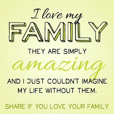 Love My Family Quotes Magnificent 82 Best All About Words Of Wisdom❤ Images On Pinterest  Positive