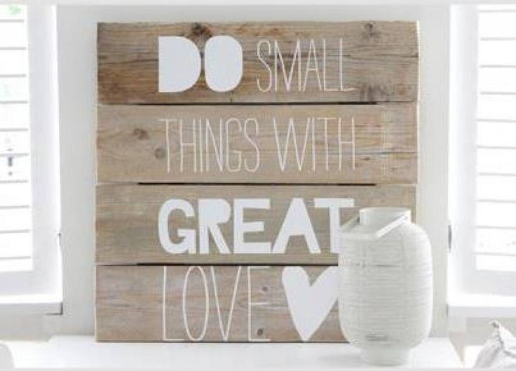 Muursticker, Do small things with great love