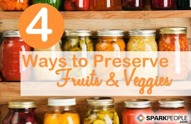 PIN this for when it's harvest season! Simple Ways to Preserve Fruits and Vegetables | via @SparkPeople