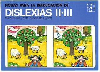 Espacio de PT: Fichas para la reeducación de la dislexia I-II-III
