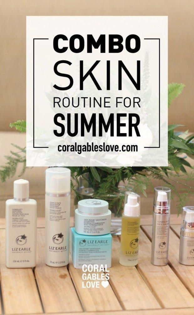 Combination Skin Routine For Miami S Hot Humid Summer Combinationskinroutine Skin Skincare Care In 2020 Combination Skin Routine Combination Skin Skin Routine