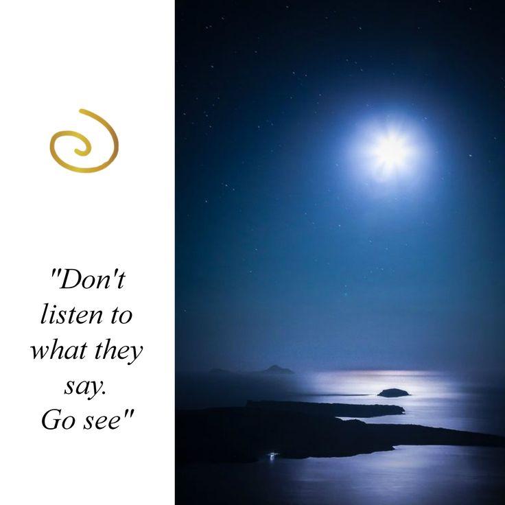 'Don't listen, Go see'