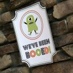 "The TomKat Studio: You've Been BOOED! Free Printable ""We've Been BOOED"" Sign & Instructions!"