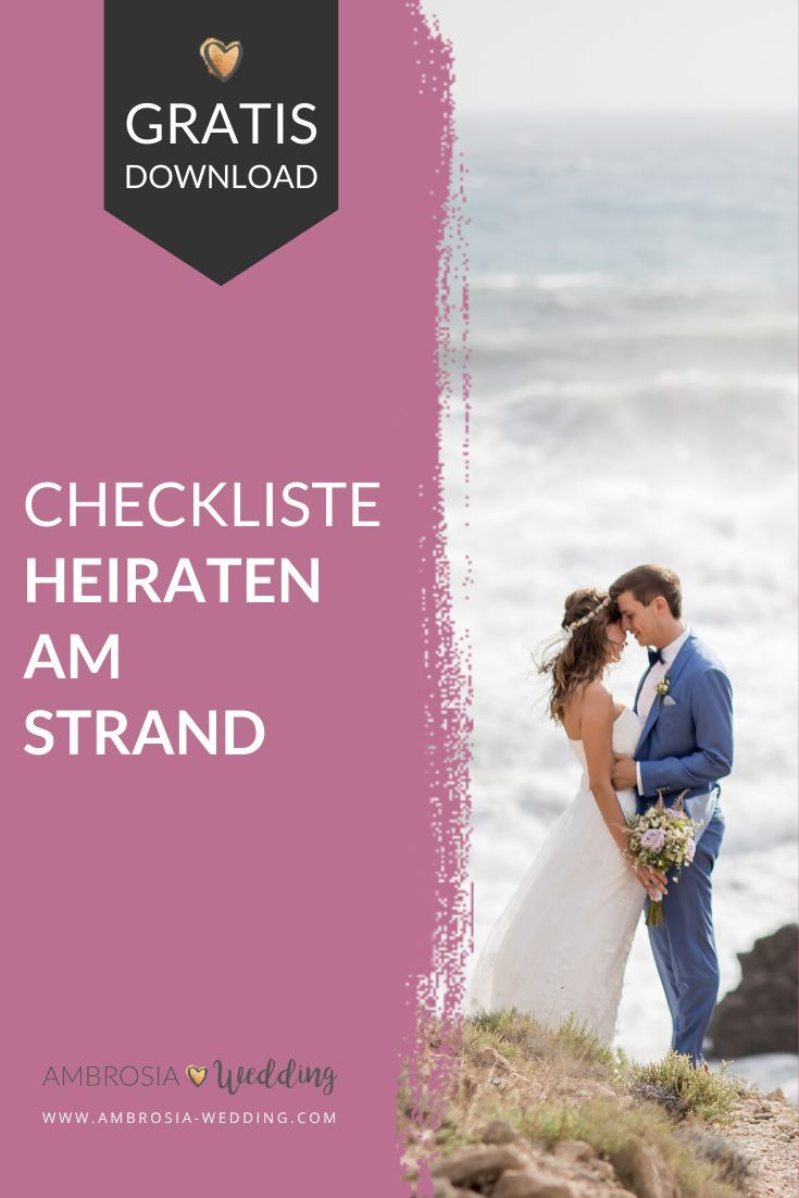 Checkliste Welche Hochzeit Passt Am Besten Zu Mir Heiraten Am Strand Heiraten Kosten Hochzeit
