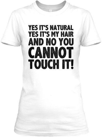 Natural Hair Ladies, Let 'em Know! | Teespring