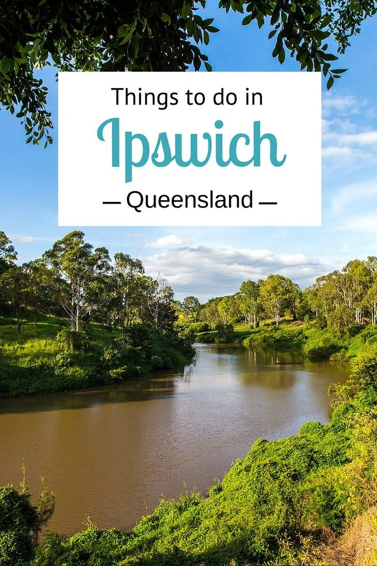 Tips on things to do in Ipswich, Queensland, a destination on the rise just 40 minutes from Brisbane in Australia