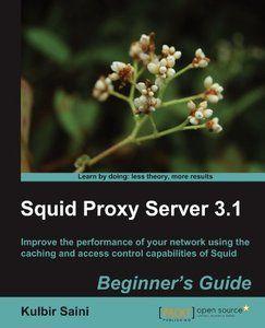 Squid Proxy Server 3.1: Beginner's Guide Pdf Download e-Book