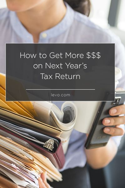 Get more $$$ on next year's tax return! www.levo.com