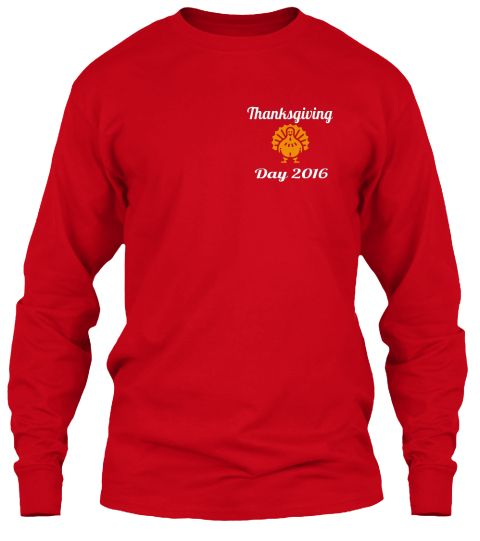 Thanksgiving Day2016 Red Long Sleeve T-Shirt Front