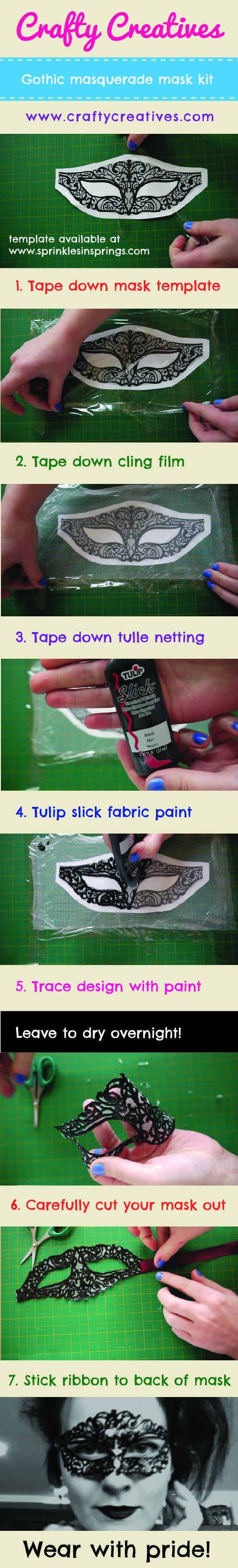 Make your own masquerade mask!    www.craftycreatives.com  Simple idea, template from www.sprinklesinsprings.com   Best used with Tulip fabric paint!