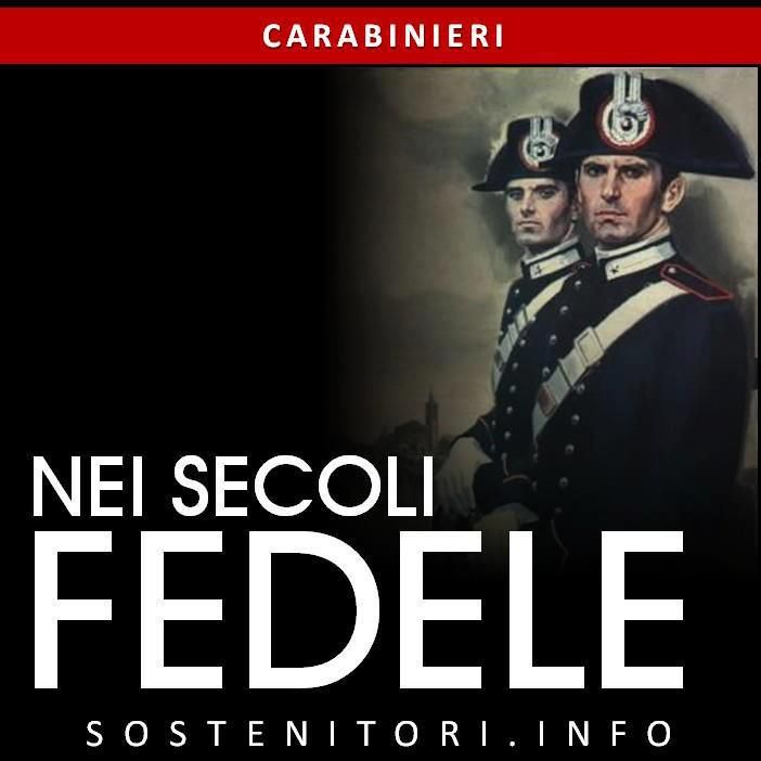 Preghiera del Carabiniere - DEDICATA A TUTTI I CADUTI.