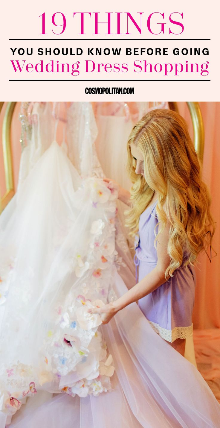 19 Things You Should Know Before Going Wedding Dress Shopping  - Cosmopolitan.com