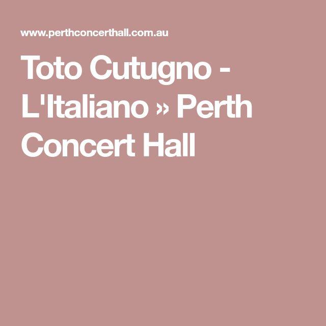 Toto Cutugno - L'Italiano » Perth Concert Hall