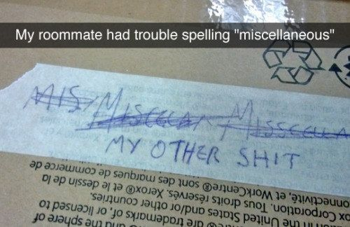 Spelling struggles: | 26 Snapchats That Will Make You Laugh Harder Than They Should