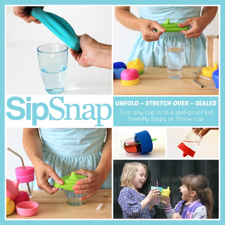 SipSnap ~ Turn any cup in to a spill-proof kid friendly Sippy or Straw Cup.