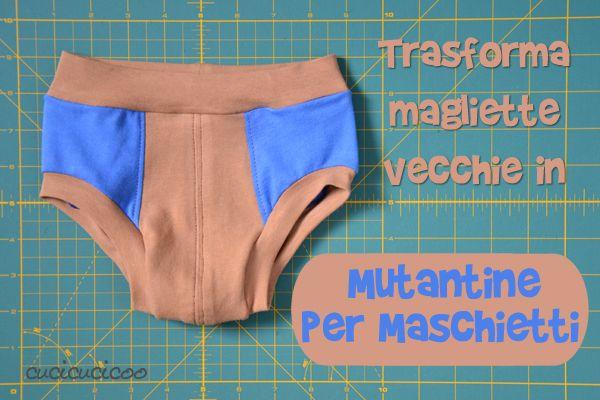 Usa quelle magliette vecchie per cucire mutandine per il tuo maschietto! Non c'è elastico da dare fastidio al pancino, solo una fascia elasticizzata.