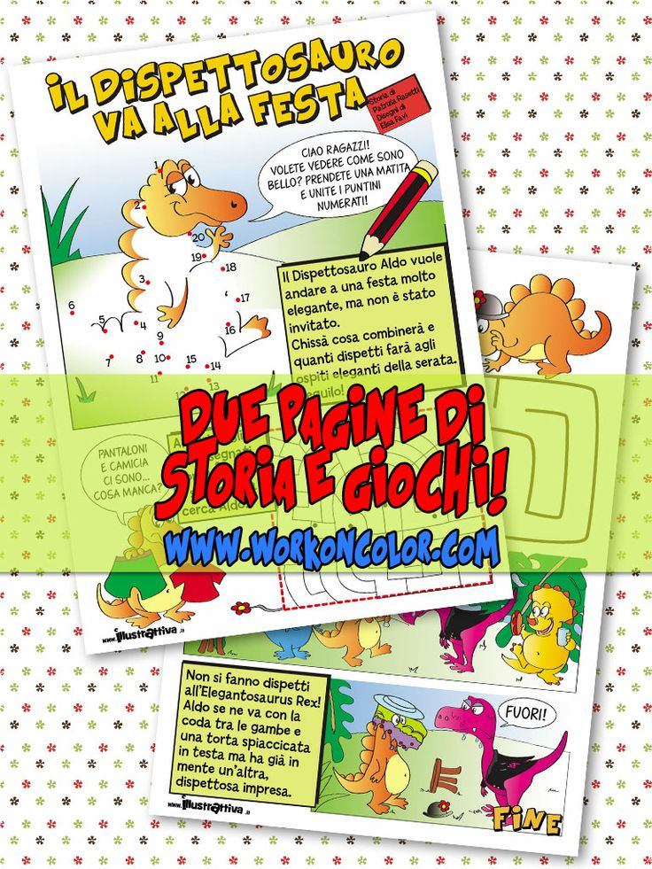 Aldo il Dispettosauro, piccola storia e #giochi divertenti per i bambini. Scaricate e stampate!