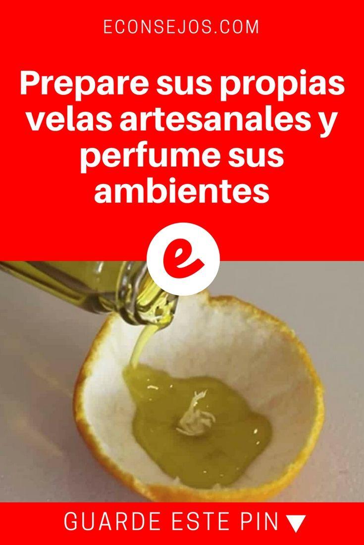 Velas artesanales | Prepare sus propias velas artesanales y perfume sus ambientes | Mi vecino todos los días echa aceite de oliva en una mandarina, cuando me contó el porqué corrí a mi casa a intentarlo.