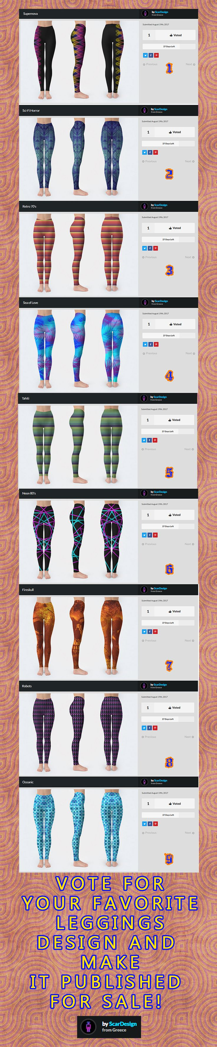 VOTE FOR YOUR FAVORITE LEGGINGS DESIGN AND GET IT PULISHED FOR SALE!!  #vote #contest #leggings #scardesign #designbyhumans #leggingsdesign #yogaleggings #giftsforher #gym