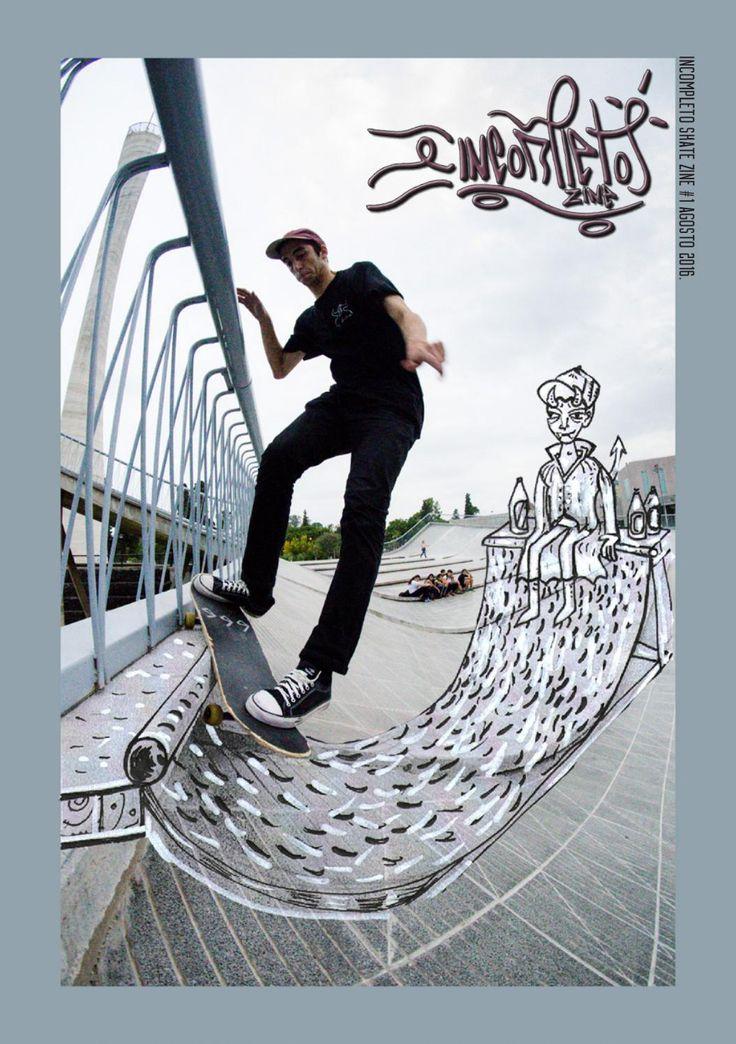 Incompleto skate zine #1 20 07 2016