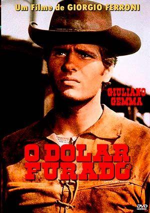 """O Dólar Furado - Un dollaro bucato / Blood for a Silver Dollar - 1965 direção de Giorgio Ferroni. Giuliano Gemma é um soldado, que retorna da guerra para lutar uma outra em casa. Sem que ele soubesse, seu irmão transformou-se num pistoleiro infame chamado """"Black Jack"""", que derrota os pistoleiros locais. Giuliano Gemma concorda em fazer uma emboscada para matar """"Black Jakc"""". E somente aí descobre quem realmente é o fora-da-lei. Com vingança no coração, ele se volta contra seus empregadores..."""