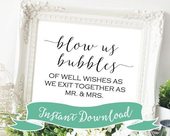 PRINTABLE 8 x 10 Blow Us Bubbles of Well Wishes As We Exit Together