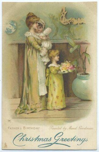 "C1910 Tuck Postcard ""Art"" Series 6748 Maud Goodman Father's Birthday Christmas | eBay"