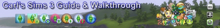 Carl's Sims 3 Guide $ Walkthrough. LOADS and LOADS of tips. Great resource.