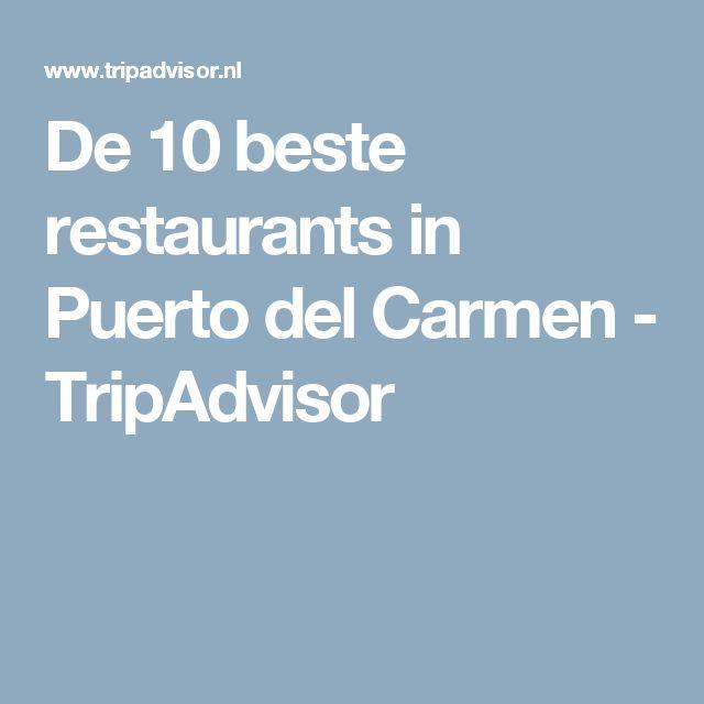 De 10 beste restaurants in Puerto del Carmen - TripAdvisor