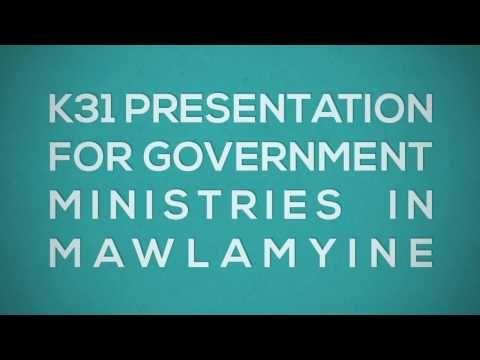Government Presentation for K31 in Mawlamyine Myanmar
