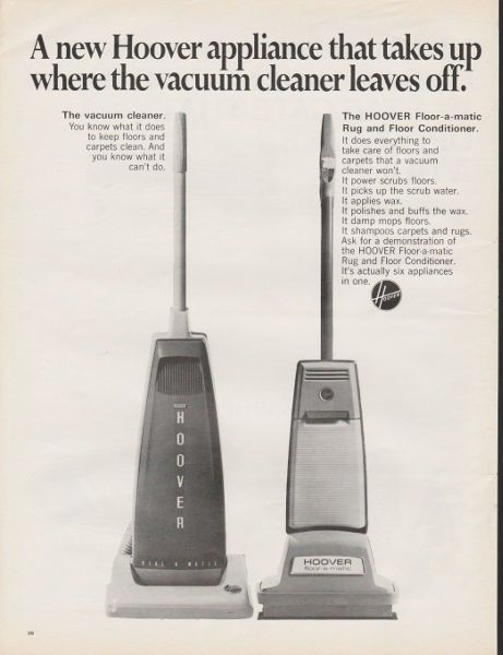 """1967 HOOVER VACUUM vintage magazine advertisement """"A new Hoover appliance"""" ~ A new Hoover appliance that takes up where the vacuum cleaner leaves off. - The HOOVER Floor-a-matic Rug and Floor Conditioner. ~"""