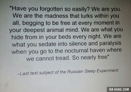 The Russian Sleep experiment, quite messed up, but worth the time