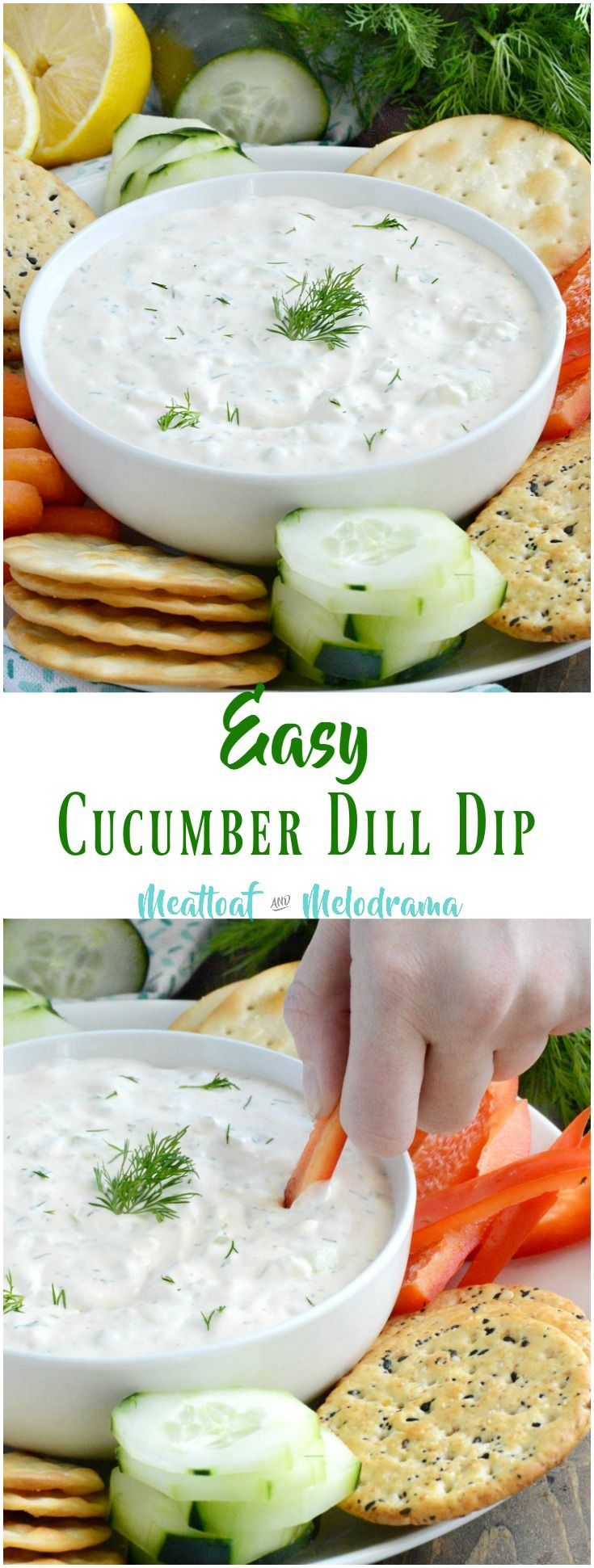 Easy Cucumber Dill Dip - A classic recipe for a cool and creamy dip made modern with a touch of sriracha sauce for extra kick. Perfect for spring and summer gatherings! from Meatloaf and Melodrama