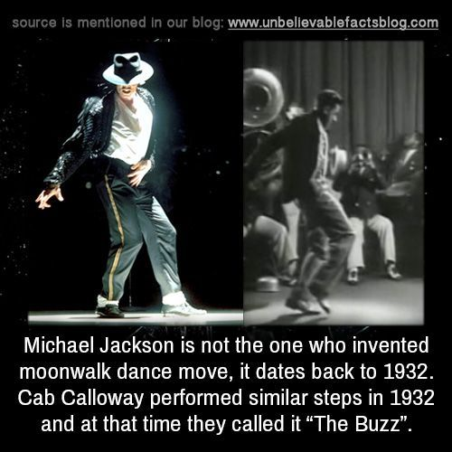 Michael Jackson is not the one who invented moonwalk dance move, it dates back to 1932. Cab Calloway performed similar steps in 1932 and at…