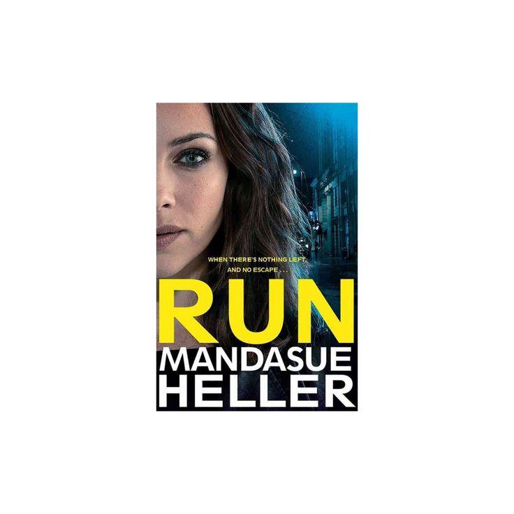 Run (Paperback) (Mandasue Heller)