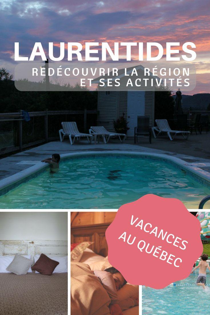 Vacances au Québec   Redécouvrir la région des Laurentides et ses activités estivales   Vacances en famille dans les Laurentides