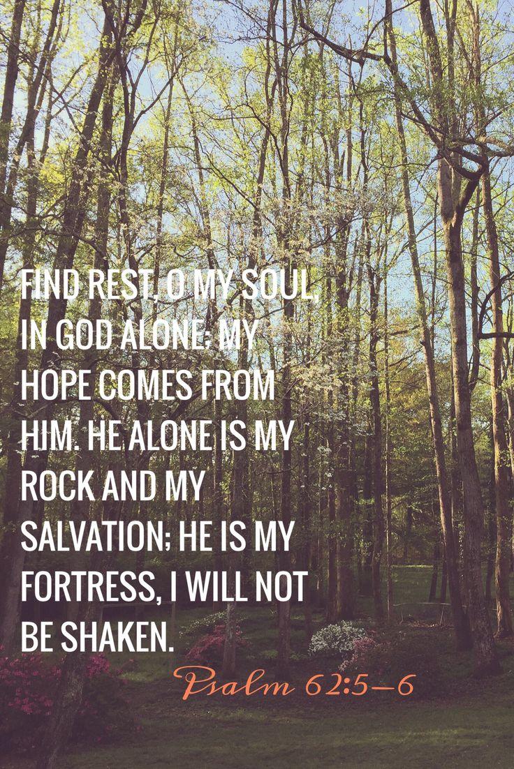 Psalm 62:5-6, NIV
