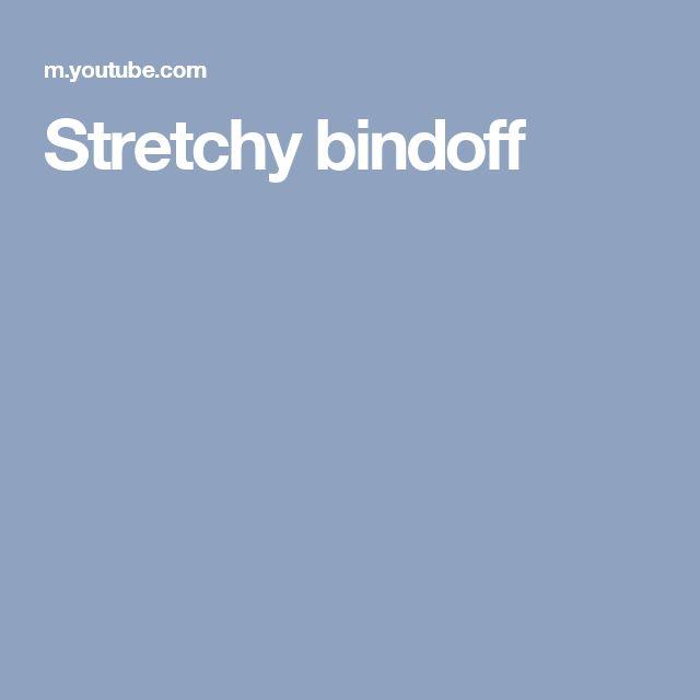 Stretchy bindoff